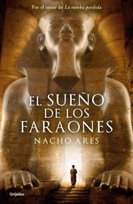 El Sueño de los Faraones, por Nacho Ares